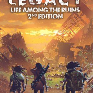 Legacy Life among the Ruins-2nd Edition