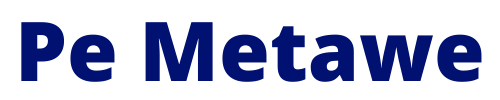 Pe Metawe
