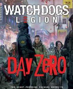 Day Zero: Watch Dogs: Legion