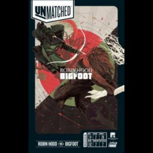Unmatched: Robin Hood and Bigfoot