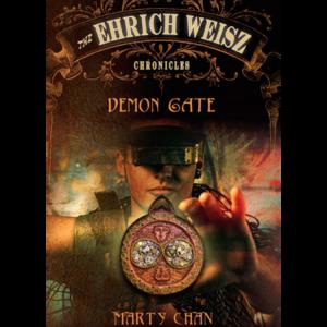 The Ehrich Weisz Chronicles – Demon Gate