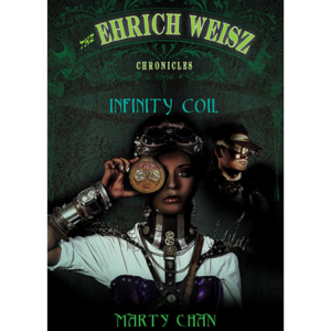 The Ehrich Weisz Chronicles – Infinity Coil